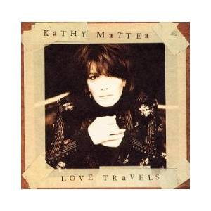 Cover - Kathy Mattea: Love Travels