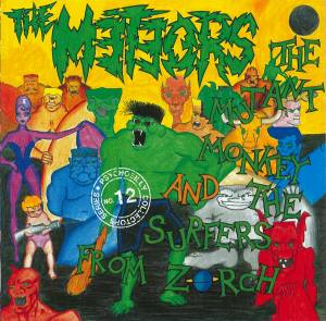 Cover - Meteors, The: Mutant Monkey And The Surfers From Zorch, The
