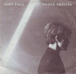 Cover - John Foxx: No-One Driving