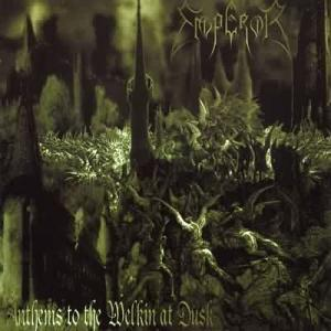 Emperor: Anthems To The Welkin At Dusk - Cover