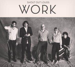 Shout Out Louds: Work - Cover