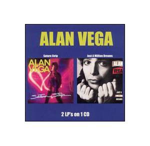 Cover - Alan Vega: Saturn Strip/Just A Million Dreams