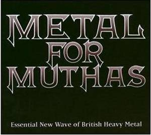 Cover - Chevy: Metal For Muthas - Essential New Wave Of British Heavy Metal