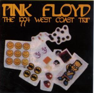 Cover - Pink Floyd: 1994 West Coast Trip, The