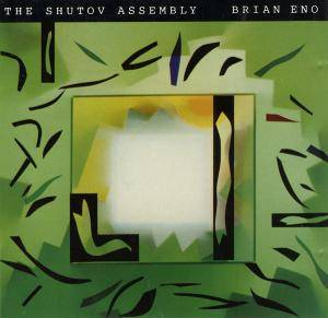 Cover - Brian Eno: Shutov Assembly, The