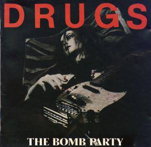 Cover - Bomb Party, The: Drugs