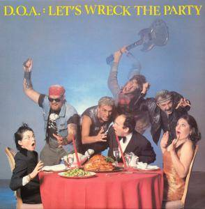 Cover - D.O.A.: Let's Wreck The Party