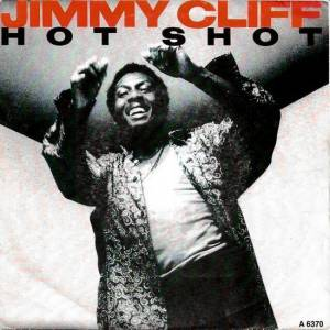 Jimmy Cliff: Hot Shot - Cover