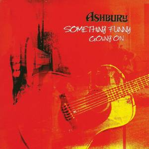 Ashbury: Something Funny Going On - Cover