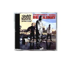 Naughty By Nature: Everything's Gonna Be Alright (Single-CD) - Bild 1