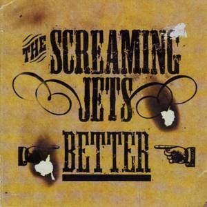 Cover - Screaming Jets, The: Better