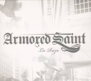 Armored Saint: La Raza (CD) - Bild 1