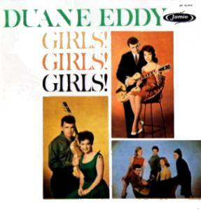 Cover - Duane Eddy: Girls! Girls! Girls!