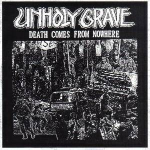 Cover - Unholy Grave: Death Comes From Nowhere