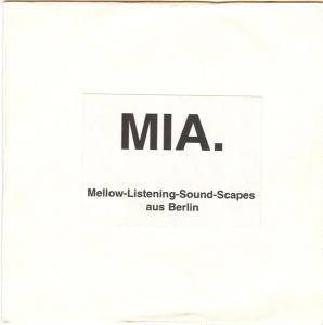 Cover - MIA.: Mellow-Listening-Sound-Scapes Aus Berlin