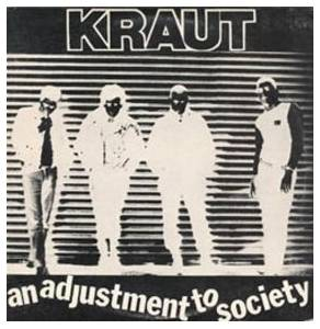 Kraut: Adjustment To Society, An - Cover
