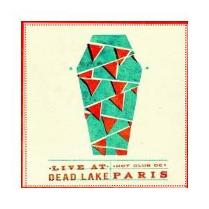 Hot Club De Paris: Live At Dead Lake - Cover