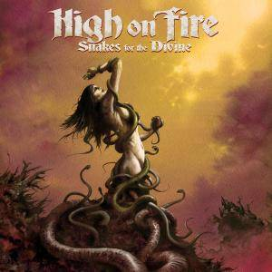 High On Fire: Snakes For The Divine - Cover