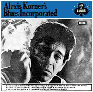 Cover - Alexis Korner's Blues Incorporated: Alexis Korner's Blues Incorporated