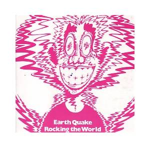 Earth Quake: Rocking The World - Cover
