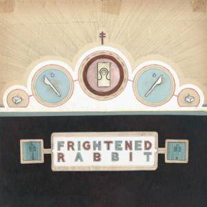 Cover - Frightened Rabbit: Winter Of Mixed Drinks, The