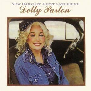 Dolly Parton: New Harvest...First Gathering - Cover