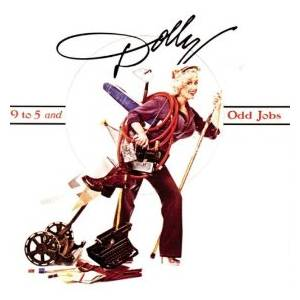 Dolly Parton: 9 To 5 And Odd Jobs - Cover