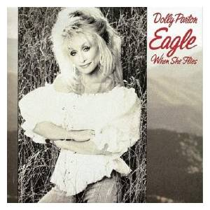 Dolly Parton: Eagle When She Flies - Cover