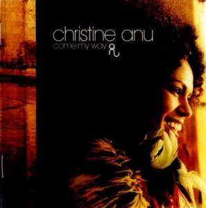 Cover - Christine Anu: Come My Way