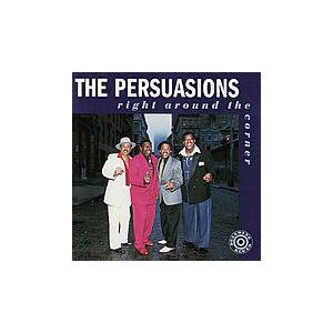 Cover - Persuasions, The: Right Around The Corner