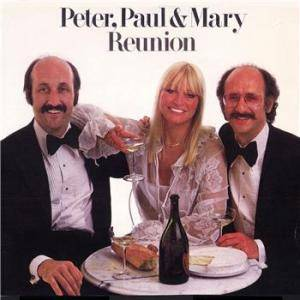 Cover - Peter, Paul And Mary: Reunion