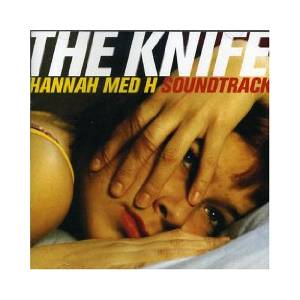 Cover - Knife, The: Hannah Med H
