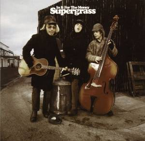 Cover - Supergrass: In It For The Money