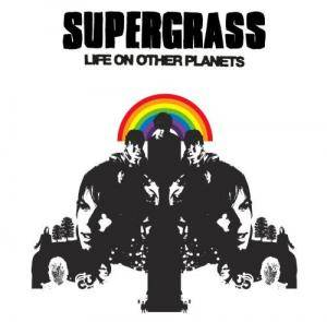 Supergrass: Life On Other Planets - Cover