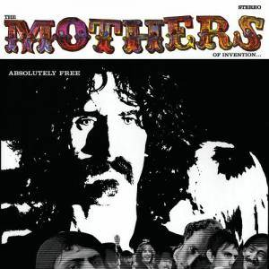 The Mothers Of Invention: Absolutely Free - Cover