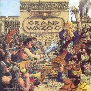Frank Zappa: Grand Wazoo, The - Cover