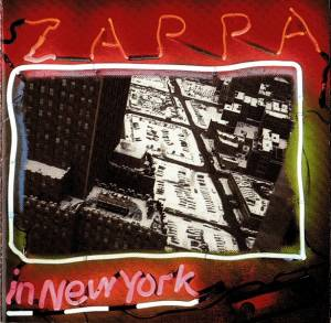 Frank Zappa: Zappa In New York - Cover