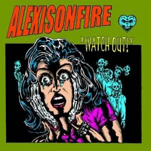 Cover - Alexisonfire: Watch Out!