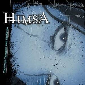 Himsa: Courting Tragedy And Disaster - Cover