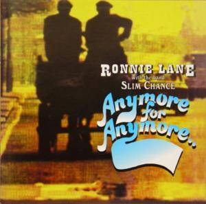 Ronnie Lane With The Band Slim Chance: Anymore For Anymore - Cover