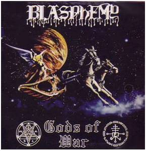 Blasphemy: Blood Upon The Altar / Gods Of War - Cover