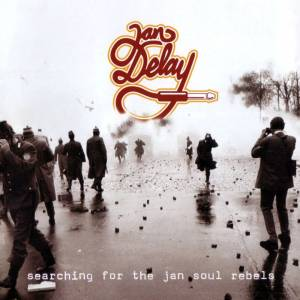 Jan Delay: Searching For The Jan Soul Rebels - Cover