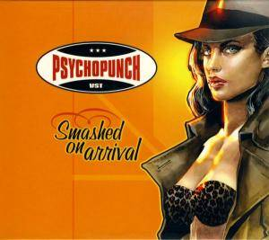 Cover - Psychopunch: Smashed On Arrival