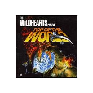 The Wildhearts: Top Of The World - Cover