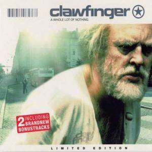 Clawfinger: A Whole Lot Of Nothing (CD) - Bild 1