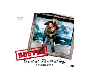 Cover - Busted: Crashed The Wedding