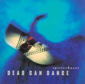 Dead Can Dance: Spiritchaser - Cover