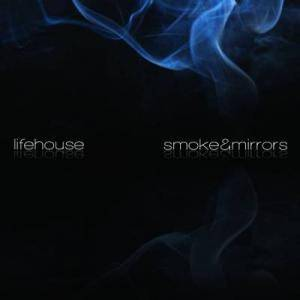 Cover - Lifehouse: Smoke & Mirrors