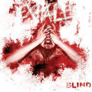Exhale: Blind - Cover