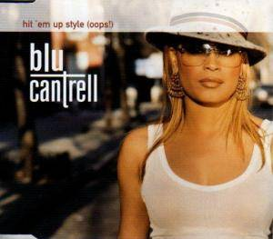 Cover - Blu Cantrell: Hit 'em Up Style (Oops!)